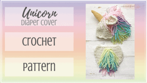 free unicorn diaper cover and hat crochet pattern