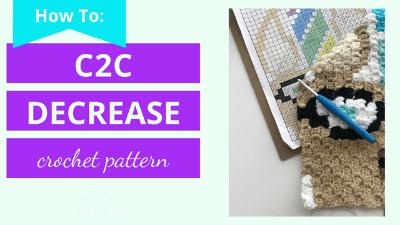 How to Decrease stitch for c2c corner to corner graphgan