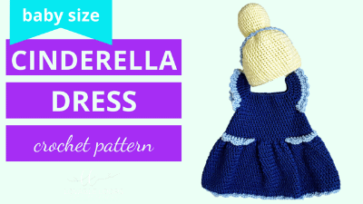 baby cinderella dress crochet pattern tutorial